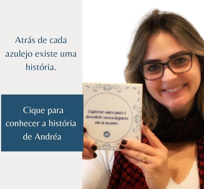 Clube do Azu;eja: Conheça a história de Andrea