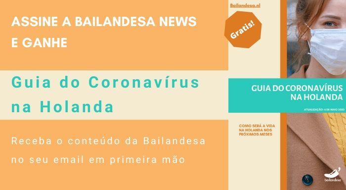 Ebook baiGuia do Coronavírus na Holanda- Assinea Bailandesa News e ganhe